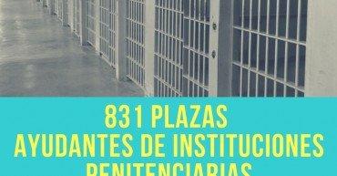 831 plazas de Ayudantes de Instituciones Penitenciarias